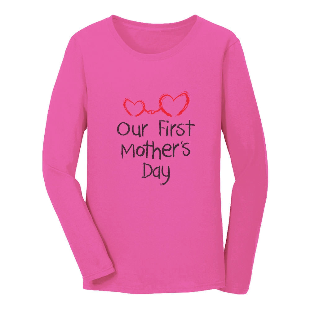 Our First Mother's Day Women Long Sleeve T-Shirt