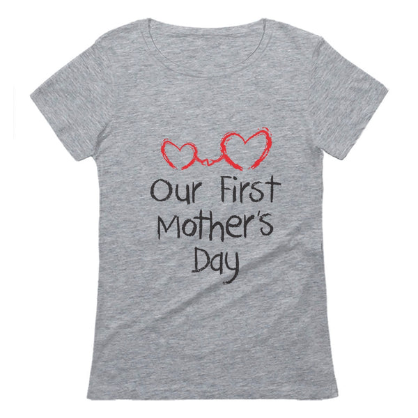 Tstars tshirts Our First Mother's Day Women T-Shirt