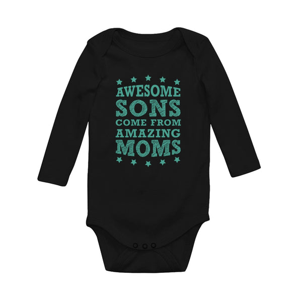 Tstars tshirts Awesome Sons Come From Amazing Moms Baby Long Sleeve Bodysuit