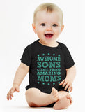 Awesome Sons Come From Amazing Moms Baby Bodysuit