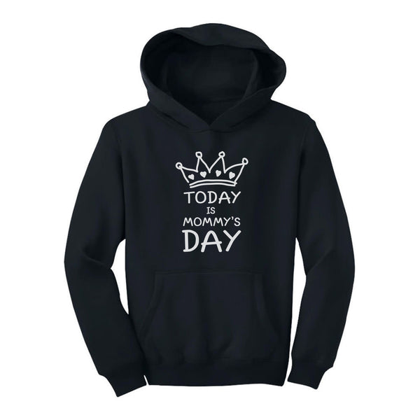 Tstars tshirts Today Is Mommy's Day Youth Hoodie