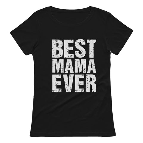 Tstars tshirts BEST MAMA EVER Cute Mother's Day Gift Women T-Shirt