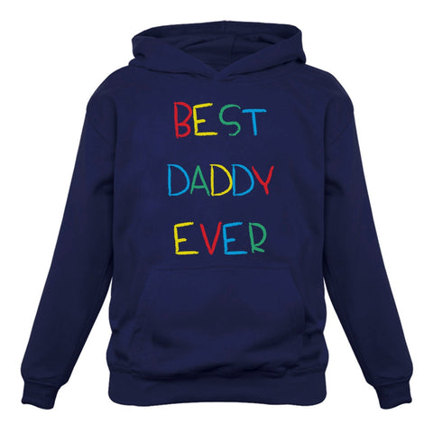 Tstars tshirts Best Daddy Ever Cute Handwriting Father's Day Gift Hoodie