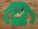 Digging Being 2 - Two Years Old Birthday Toddler Long sleeve T-Shirt