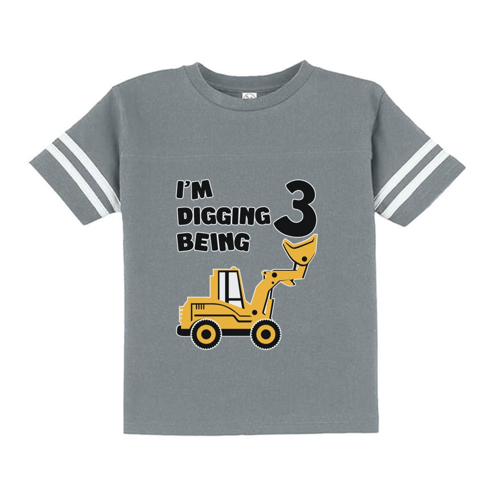 Digging Being 3 - Three Years Old Birthday Toddler Jersey T-Shirt
