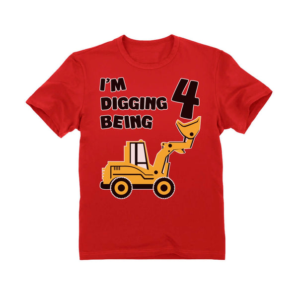 Tstars tshirts Digging Being 4 - Four Years Old Birthday Toddler Kids T-Shirt
