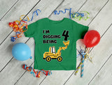 Digging Being 4 - Four Years Old Birthday Toddler Kids T-Shirt