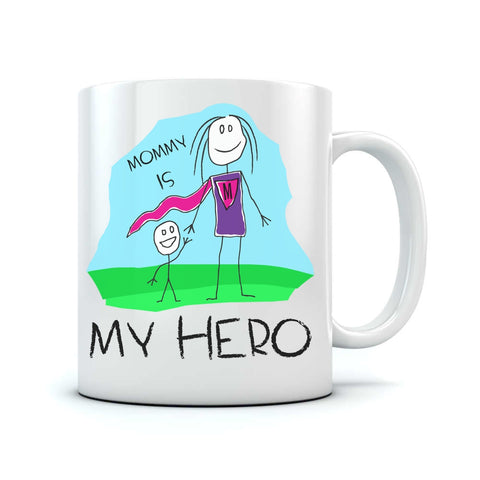 Tstars tshirts Mommy Is My Hero Coffee Mug Ceramic Mug