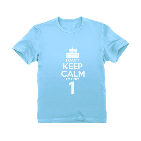 Tstars tshirts I Can't Keep Calm I'm one Infant Kids T-Shirt