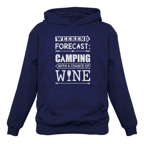 Tstars tshirts Weekend Forecast Camping with Wine Women Hoodie