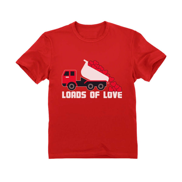 Tstars tshirts First Valentine's Day Loads of Love Dump Truck Infant Kids T-Shirt