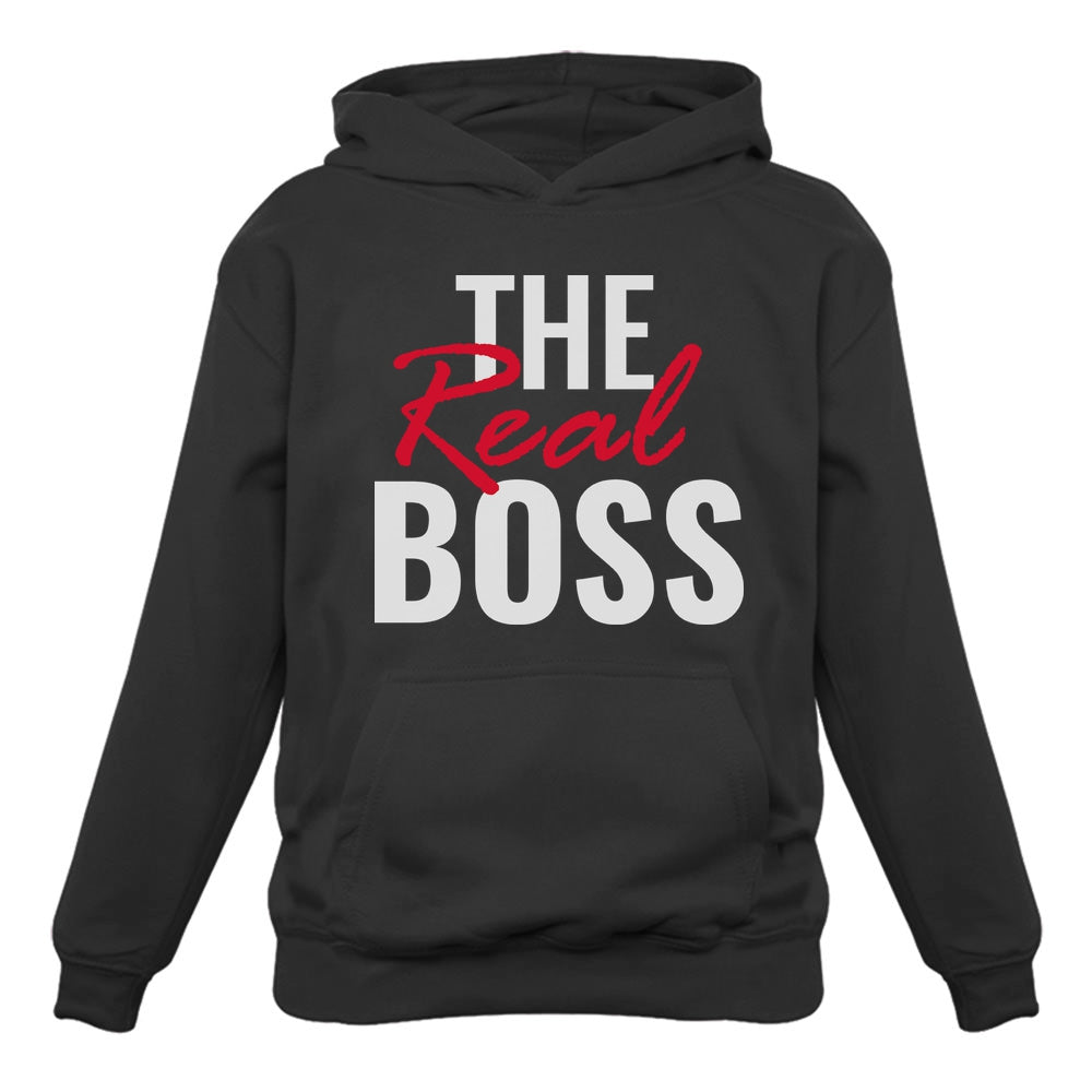 The Real Boss - Valentines Day Funny Gift Women Hoodie