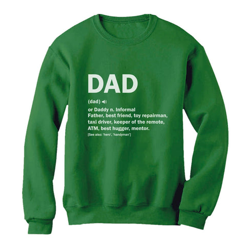 Tstars tshirts Dad Definition Funny Father's Day Sweatshirt