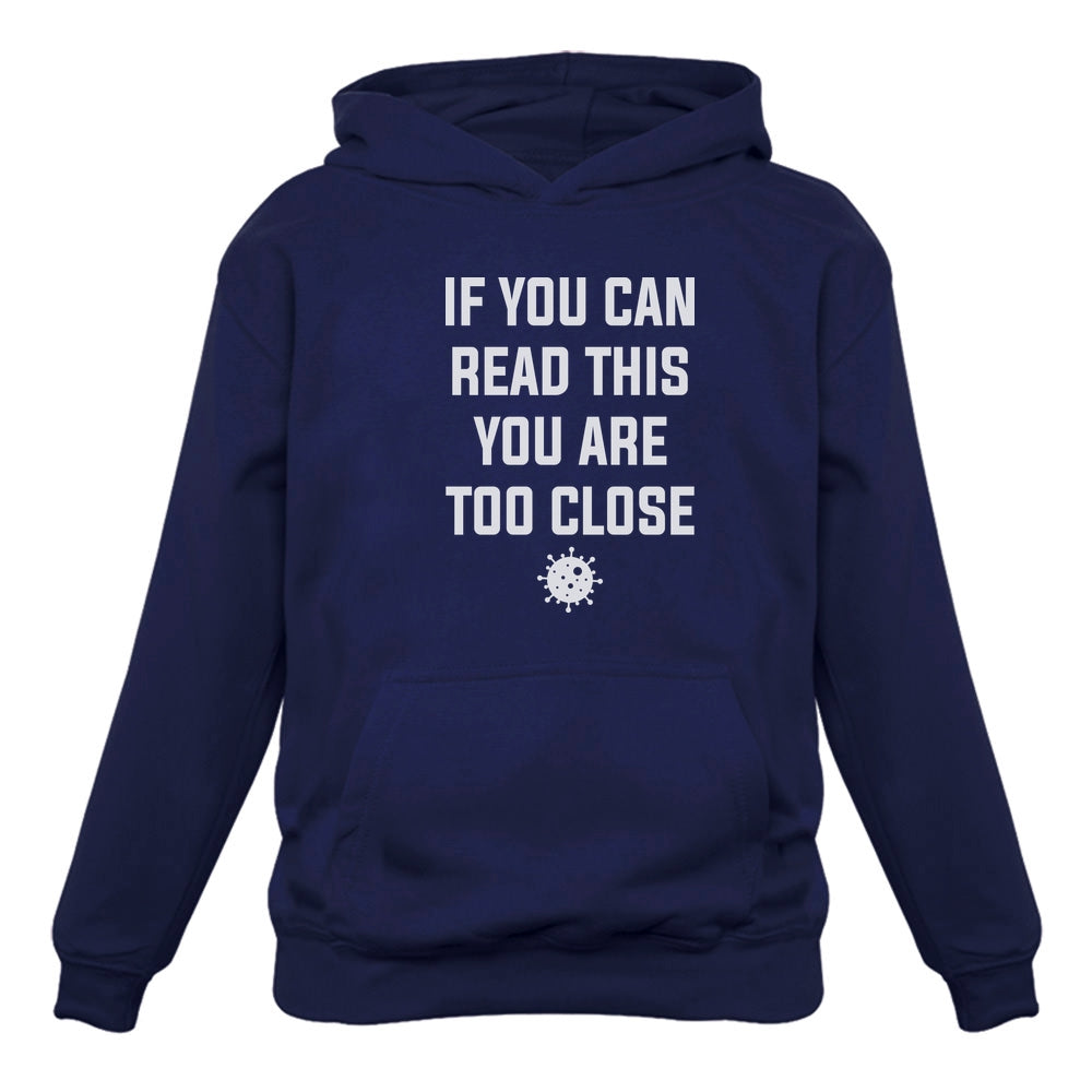If You Can Read This You are Too Close Funny Hoodie - Blue