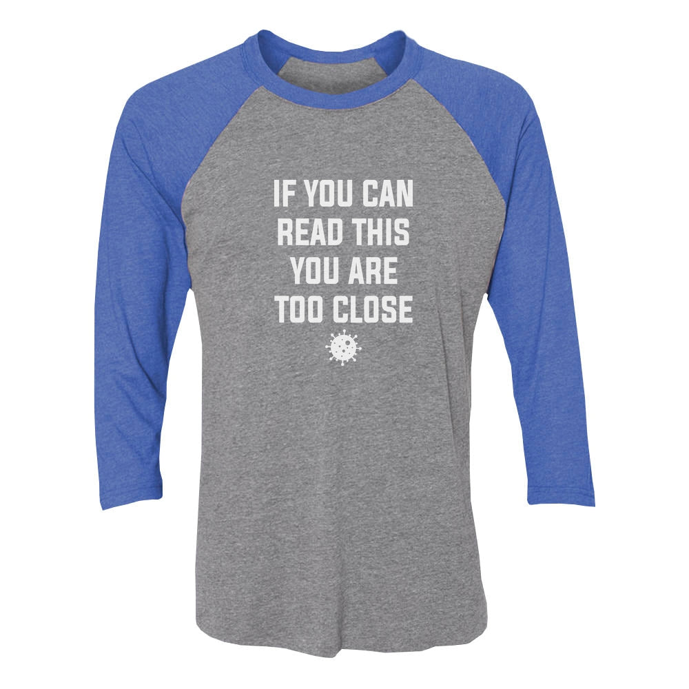 If You Can Read This You are Too Close Funny 3/4 Sleeve Baseball Jersey Shirt