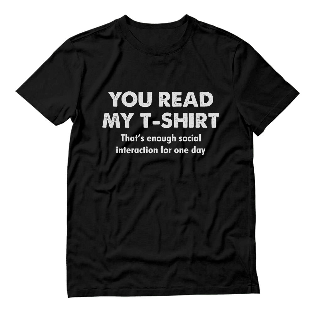 Enough Social Interaction Funny Social Distancing T-Shirt