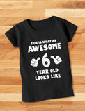 Thumb This Is What an Awesome 6 Year Old Looks Like Youth Kids Girls' Fitted T-Shirt
