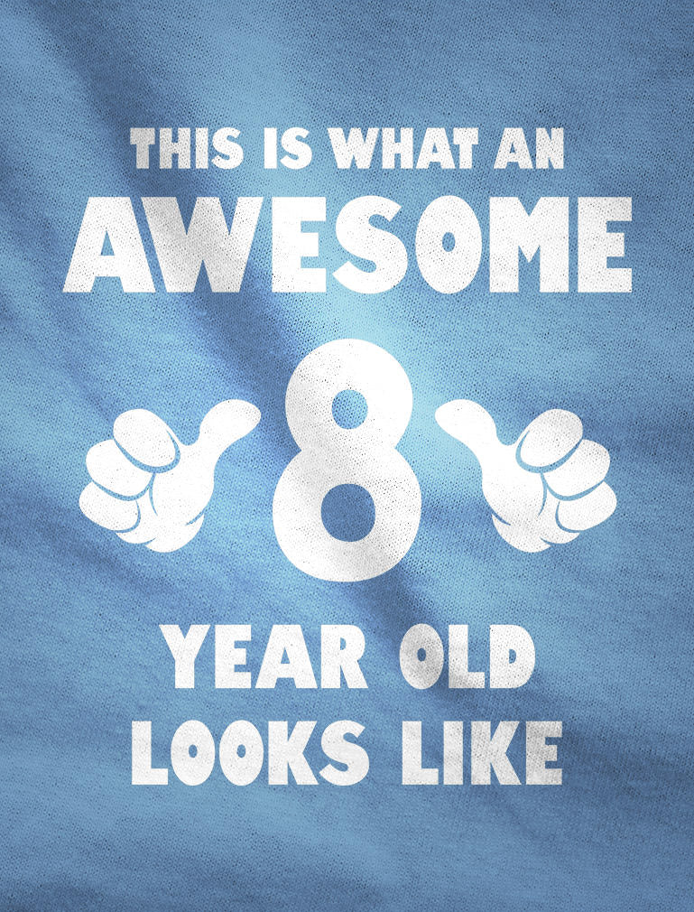 This Is What an Awesome 8 Year Old Looks Like Youth Kids Long Sleeve T-Shirt