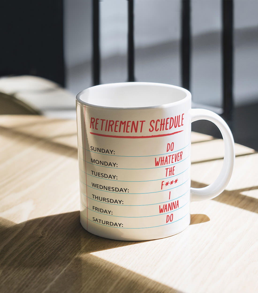 Retirement Gift - Retirement Schedule Calendar Coffee Mug