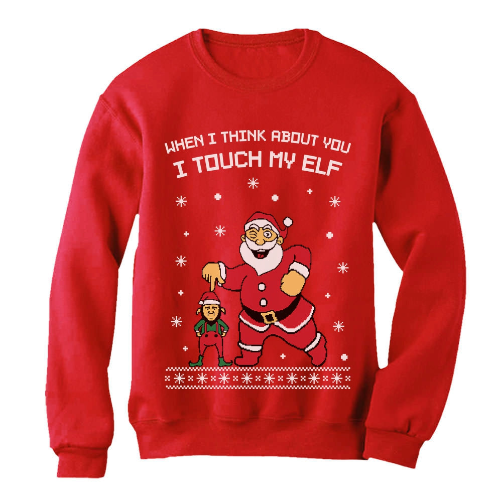 I Touch My Elf Ugly Christmas Sweater Women Sweatshirt