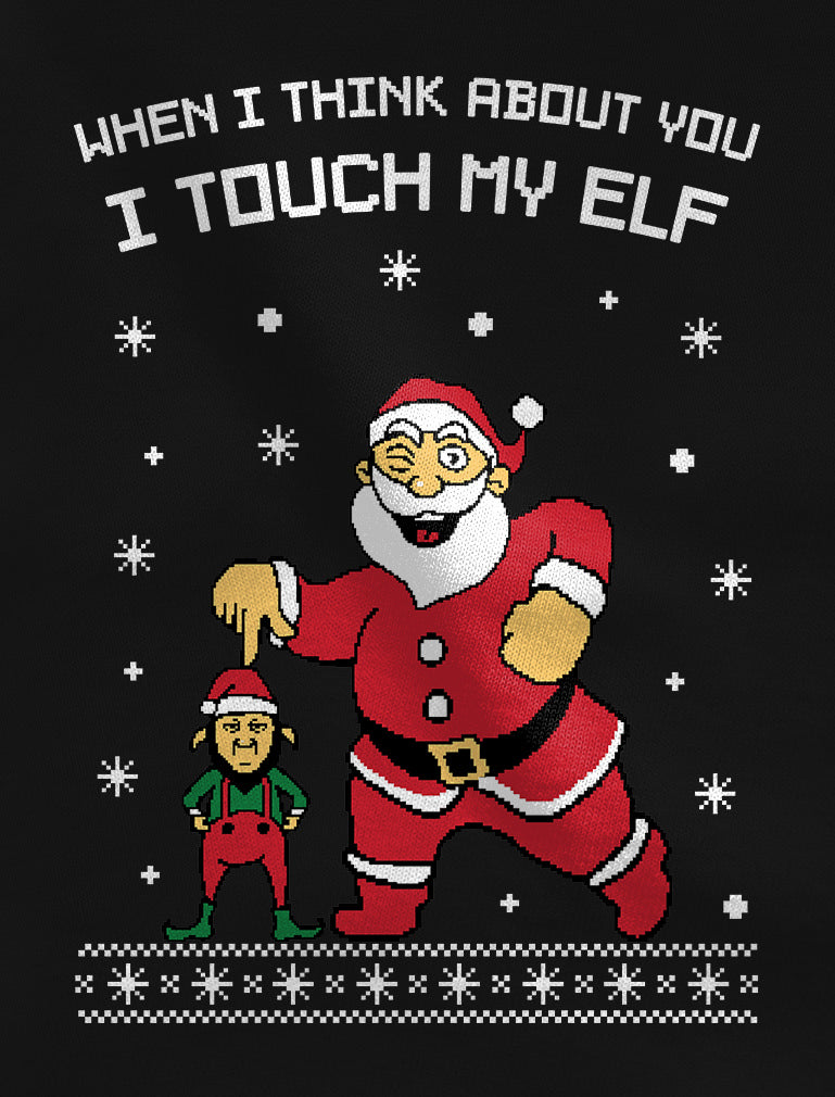 I Touch My Elf Ugly Christmas Sweater Off shoulder sweatshirt