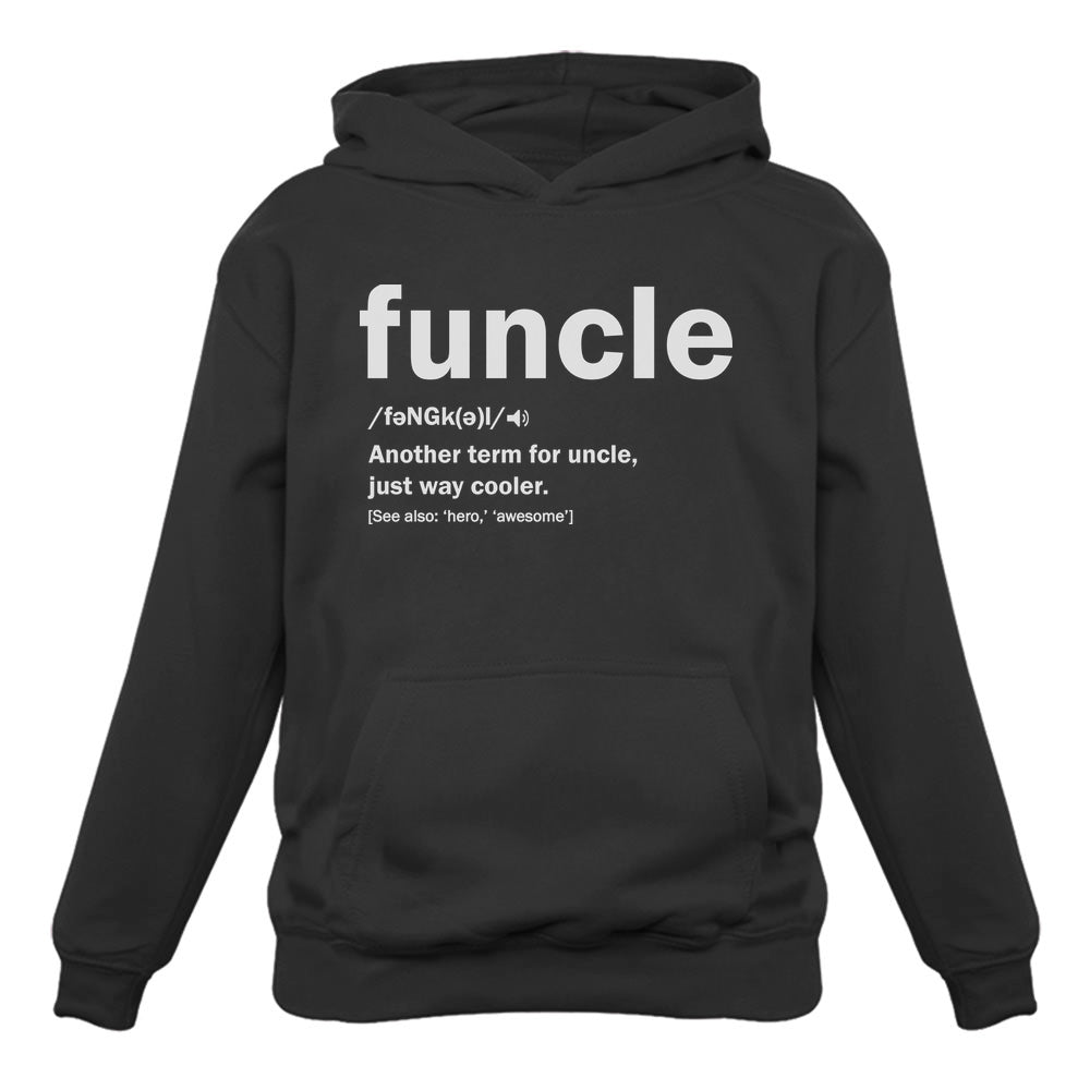 Funny Uncle Funcle Definition Gift For Uncles Hoodie