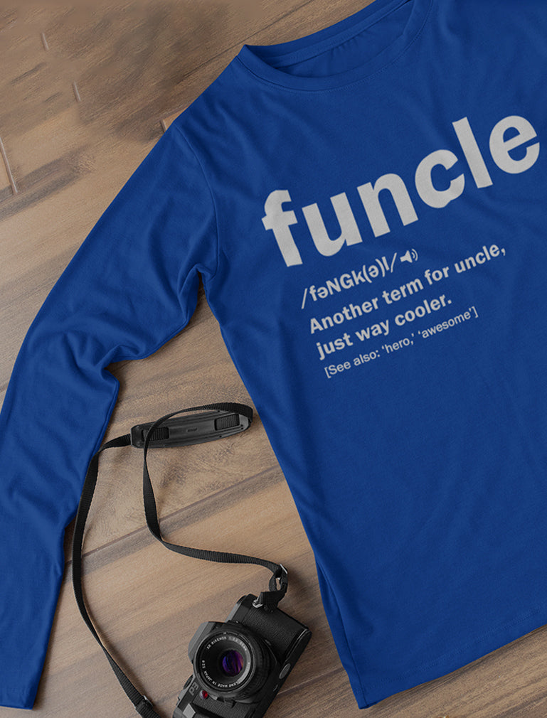 Uncle Funcle Definition Gift For Uncles Long Sleeve T-Shirt