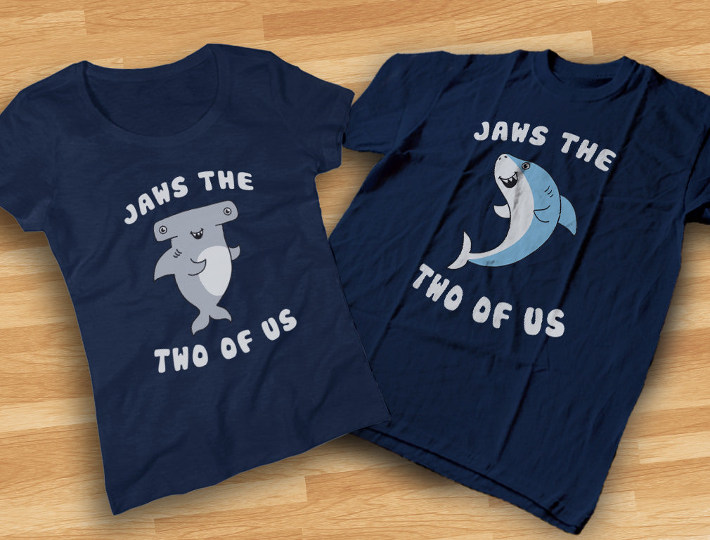 Jaws The Two Of Us Valentine's Day Gift for His & Hers Matching Couples T-shirts