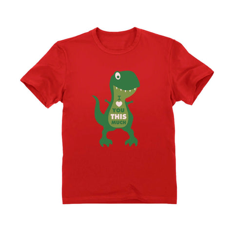Tstars tshirts Valentine's Day I Love You This Much T-Rex Toddler Kids T-Shirt