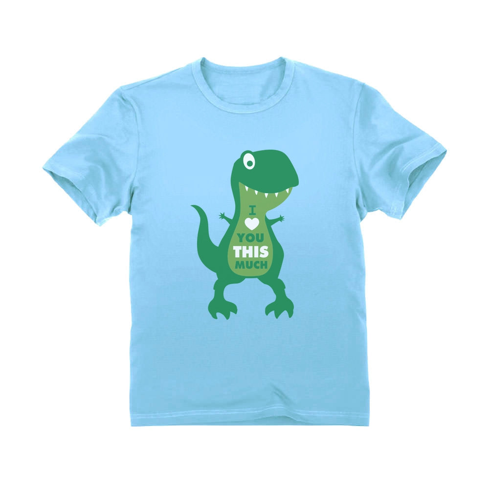 Valentine's Day Gift I Love You This Much T-Rex Raptor Infant Kids T-Shirt
