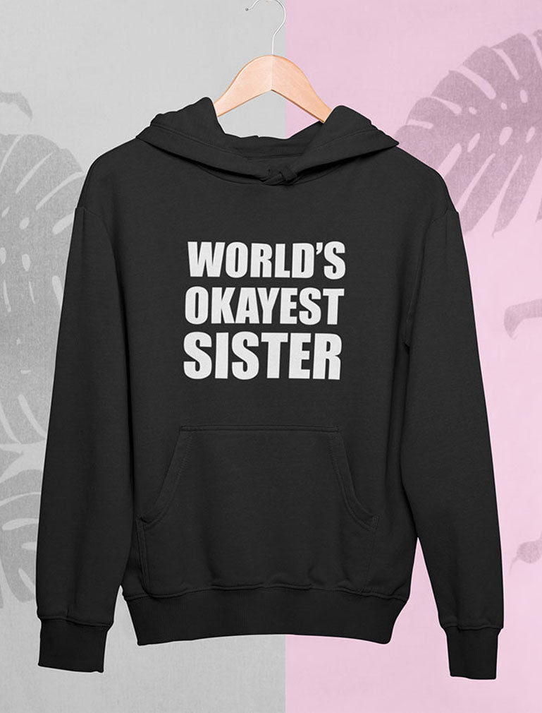 World's Okayest brother Women Hoodie