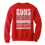 Guns Don't Kill Grandpas With Pretty Granddaughters Do Gift Sweatshirt