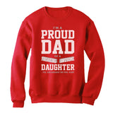 Proud Dad Of A Freaking Awesome Daughter Sweatshirt
