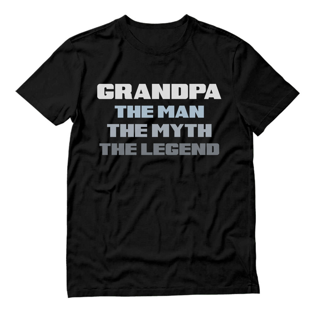 Grandpa The Man The Myth The Legend T-Shirt - Black