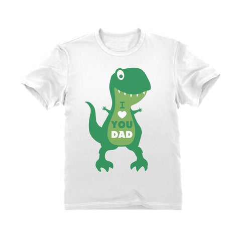 Tstars tshirts I Love You Dad T-Rex Hug Toddler Kids T-Shirt
