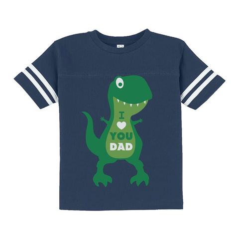Tstars tshirts I Love You Dad T-Rex Hug Toddler Jersey T-Shirt