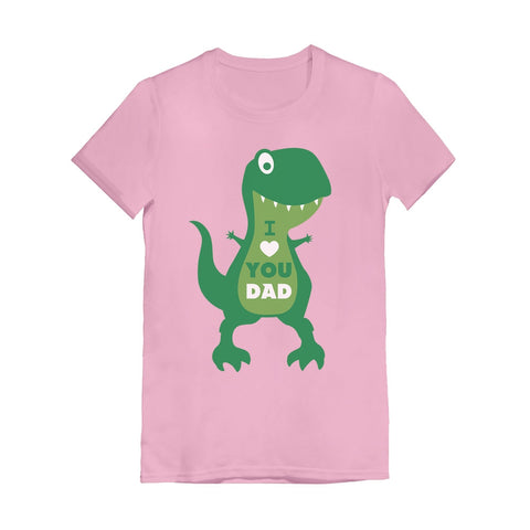 Tstars tshirts I Love You Dad T-Rex Hug Infant Girls' Fitted T-Shirt