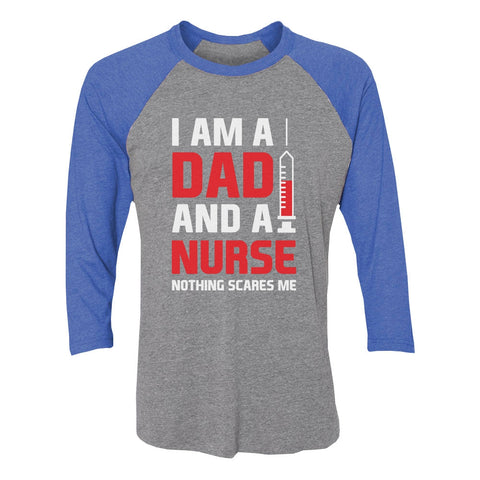 Tstars tshirts I'm A Dad and a Nurse Nothing Scares Me 3/4 Sleeve Baseball Jersey Shirt