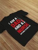 I'm A Dad and a Nurse Nothing Scares Me T-Shirt
