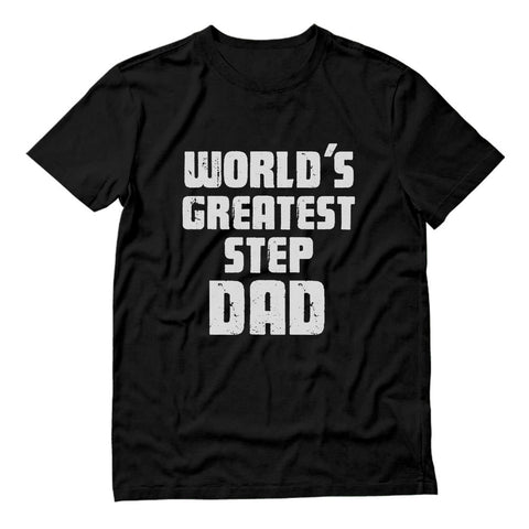 Tstars tshirts World's Greatest Step Dad T-Shirt