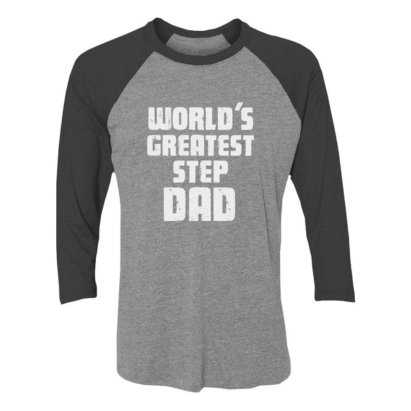 Tstars tshirts World's Greatest Step Dad 3/4 Sleeve Baseball Jersey Shirt