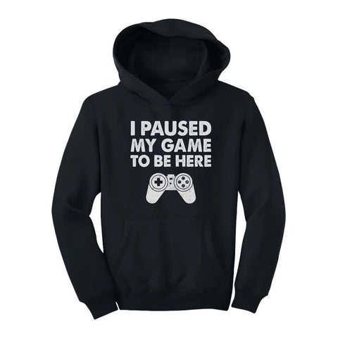 Tstars tshirts I Paused My Game To Be Here Youth Hoodie