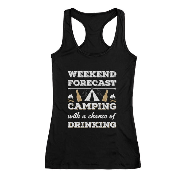 Tstars tshirts Weekend Forecast Camping with Drinking Racerback Tank Top