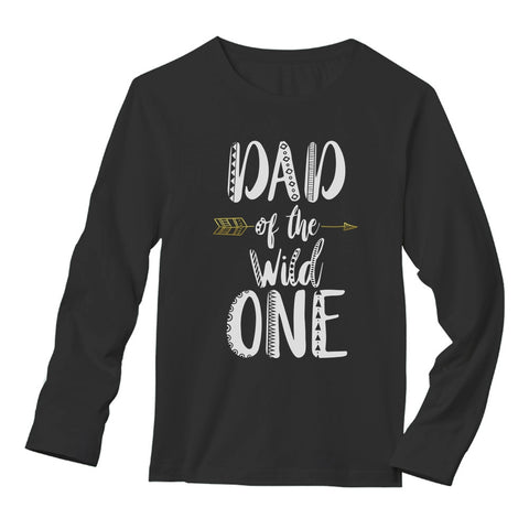 Tstars tshirts Dad Of The Wild One Long Sleeve T-Shirt