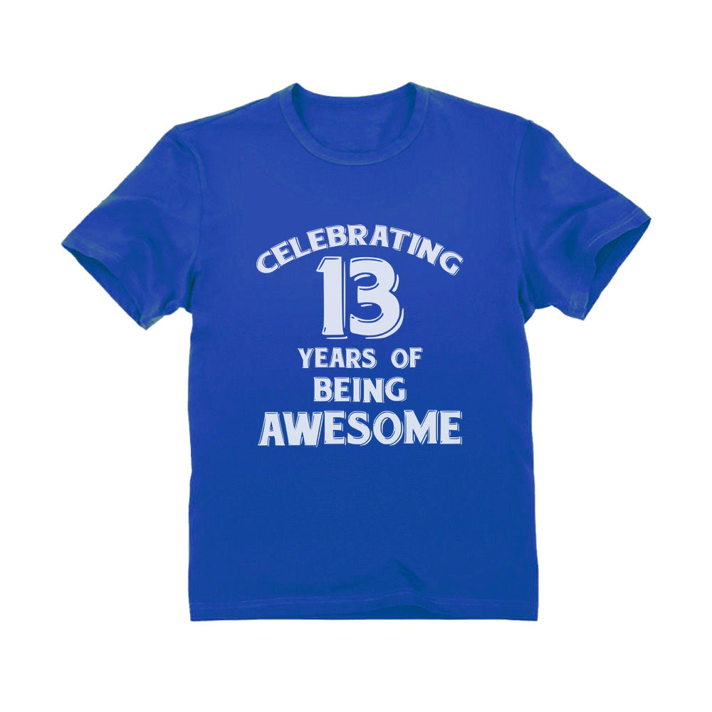 Celebrating 13 Years Of Being Awesome Youth T-Shirt