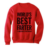 Worlds Greatest Farter, I Mean Father Sweatshirt