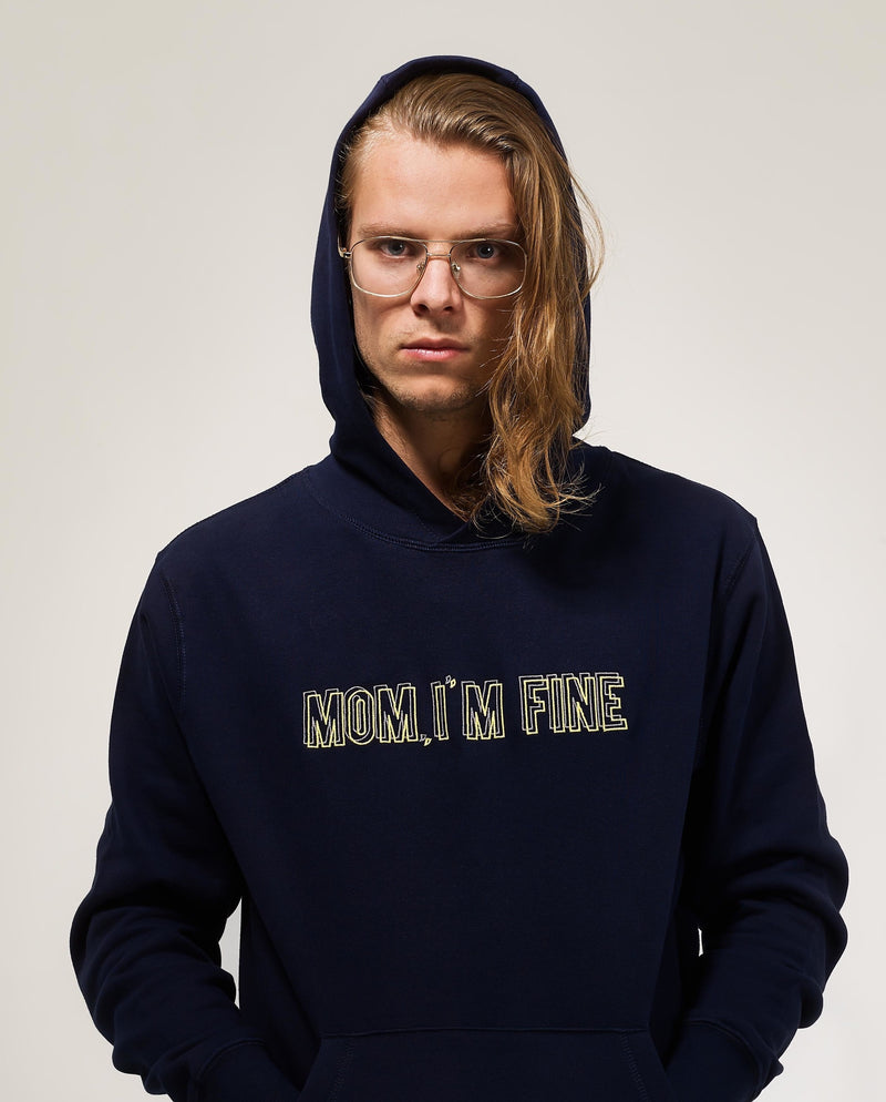 MOM, I'M FINE - BLUE NAVY HOODY