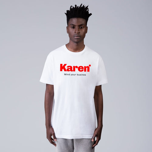 """KAREN MIND YOUR BUSINESS""(White) Short Sleeve Tee"