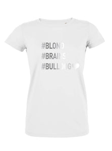 T-Shirt Blond Brains Bulldog