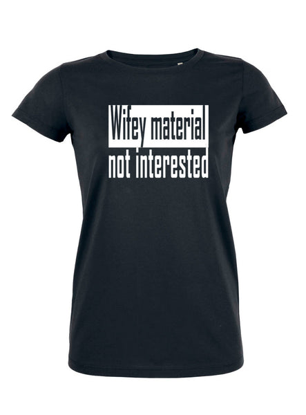 T-Shirt Wifey Material